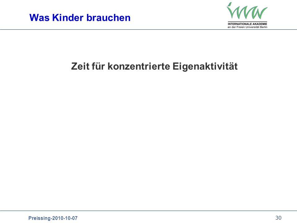 30 Preissing-2010-10-07 Zeit für konzentrierte Eigenaktivität Was Kinder brauchen Foto: Gisela Lau Zeit für konzentrierte Eigenaktivität