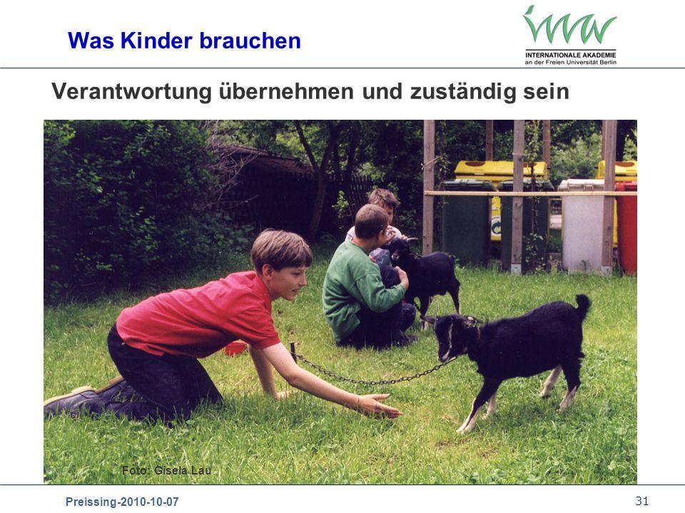 31 Preissing-2010-10-07 Verantwortung übernehmen und zuständig sein Was Kinder brauchen Foto: Gisela Lau