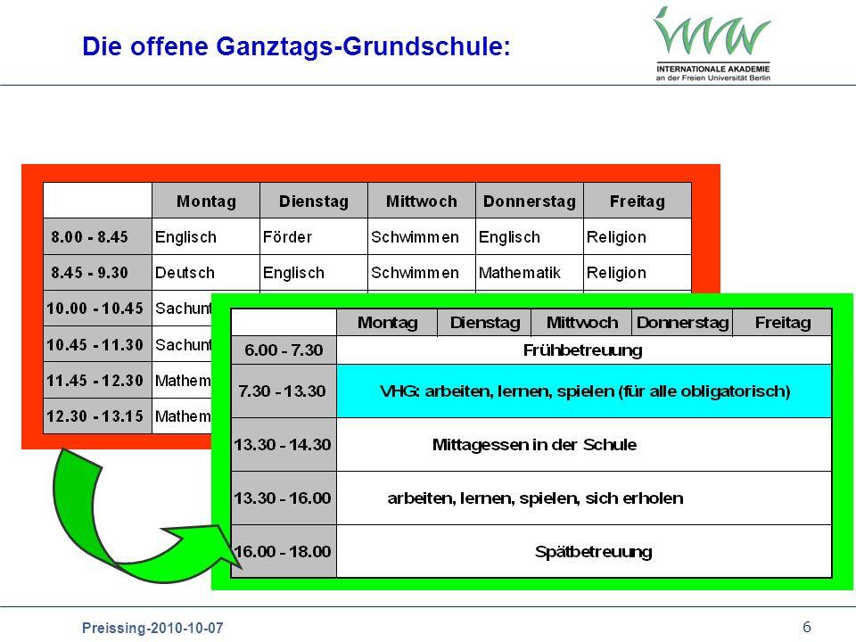 6 Preissing-2010-10-07 Die offene Ganztags-Grundschule: