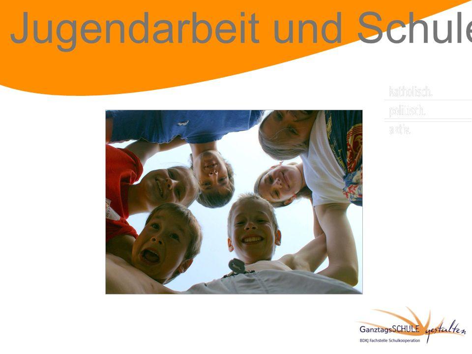 Jugendarbeit und Schule