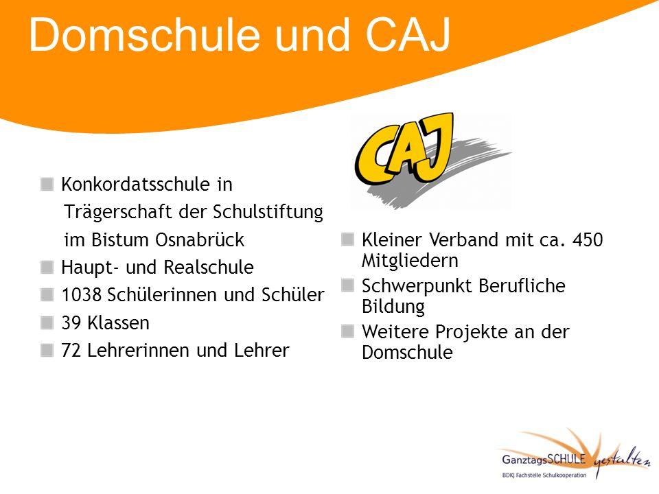 Domschule und CAJ Konkordatsschule in Trägerschaft der Schulstiftung im Bistum Osnabrück Haupt- und Realschule 1038 Schülerinnen und Schüler 39 Klasse