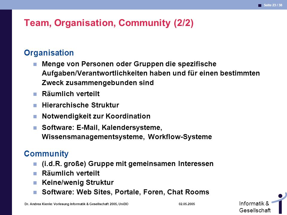 Seite 23 / 38 Informatik & Gesellschaft Dr.