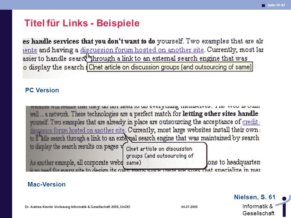 Seite 19 /47 Informatik & Gesellschaft Dr. Andrea Kienle: Vorlesung Informatik & Gesellschaft 2005, UniDO 04.07.2005 Titel für Links - Beispiele Niels