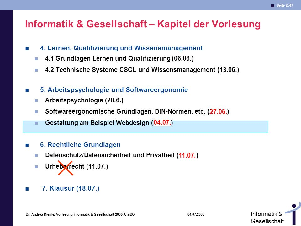 Seite 43 /47 Informatik & Gesellschaft Dr.
