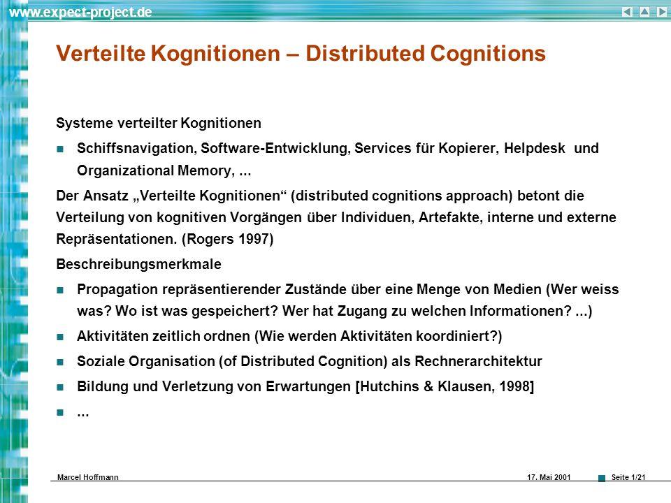 Seite 1/21 www.expect-project.de Marcel Hoffmann 17. Mai 2001 Verteilte Kognitionen – Distributed Cognitions Systeme verteilter Kognitionen Schiffsnav