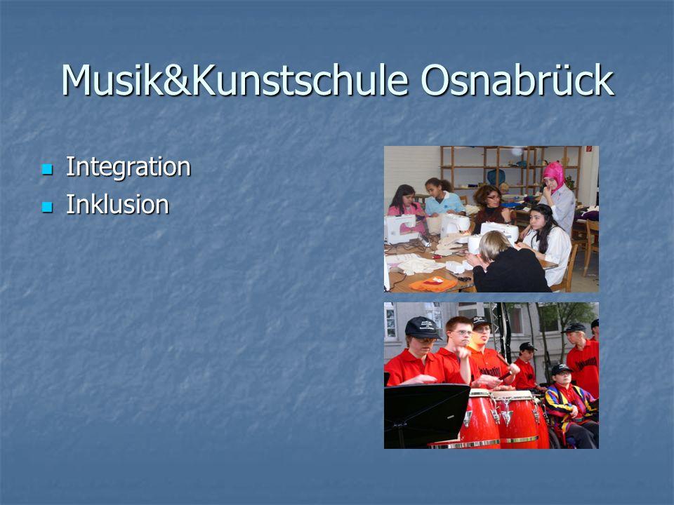Musik&Kunstschule Osnabrück Integration Integration Inklusion Inklusion