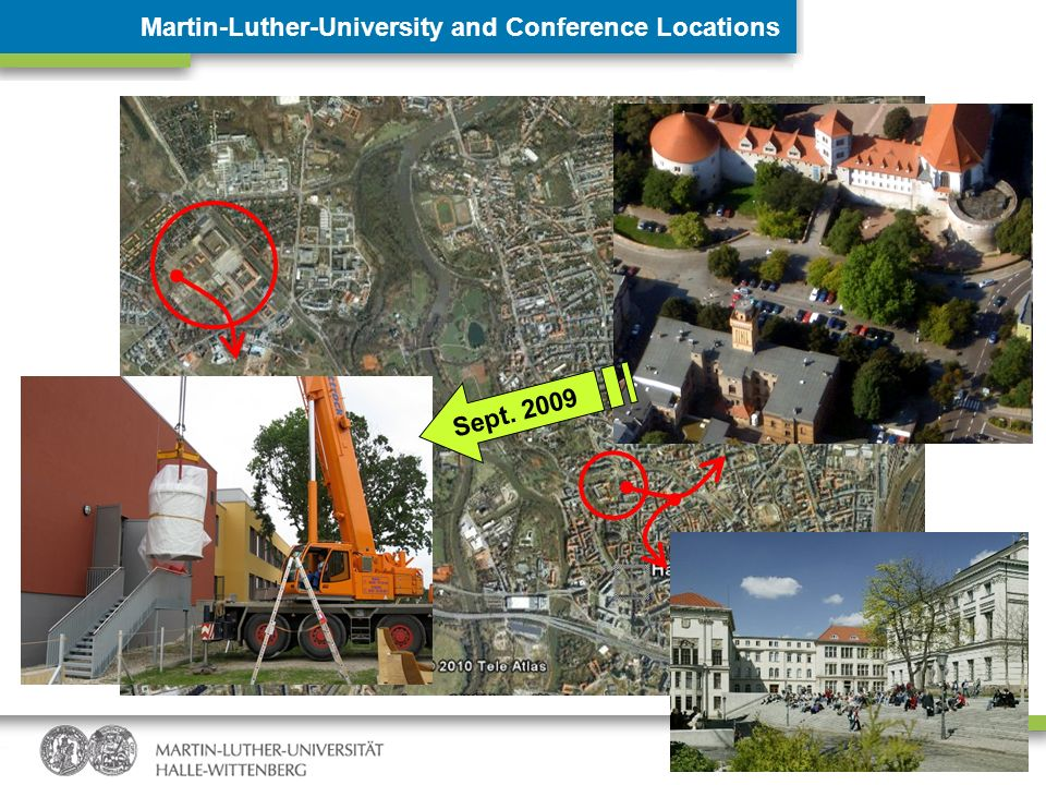 Sept. 2009 Martin-Luther-University and Conference Locations