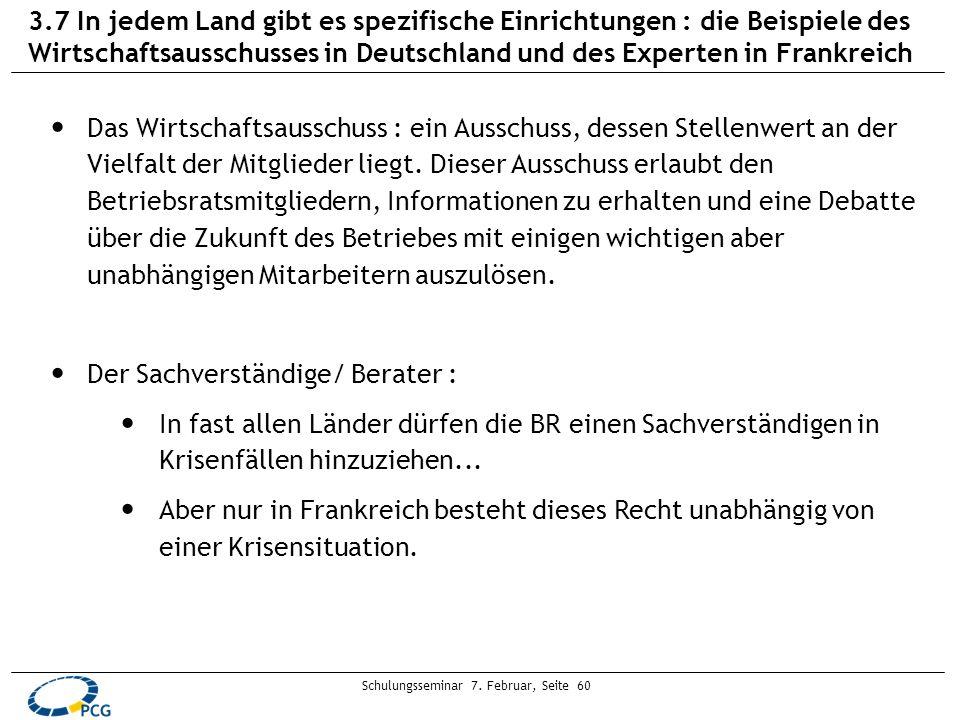 Schulungsseminar 7. Februar, Seite 60 3.7 In jedem Land gibt es spezifische Einrichtungen : die Beispiele des Wirtschaftsausschusses in Deutschland un