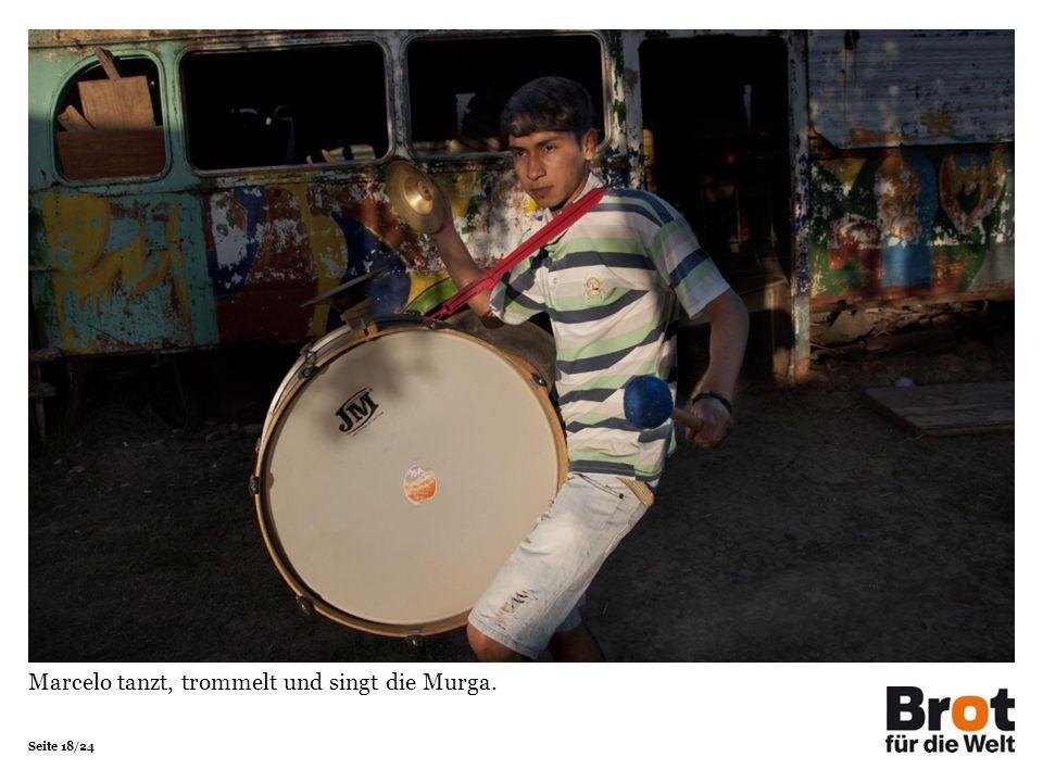 Seite 18/24 Marcelo tanzt, trommelt und singt die Murga.