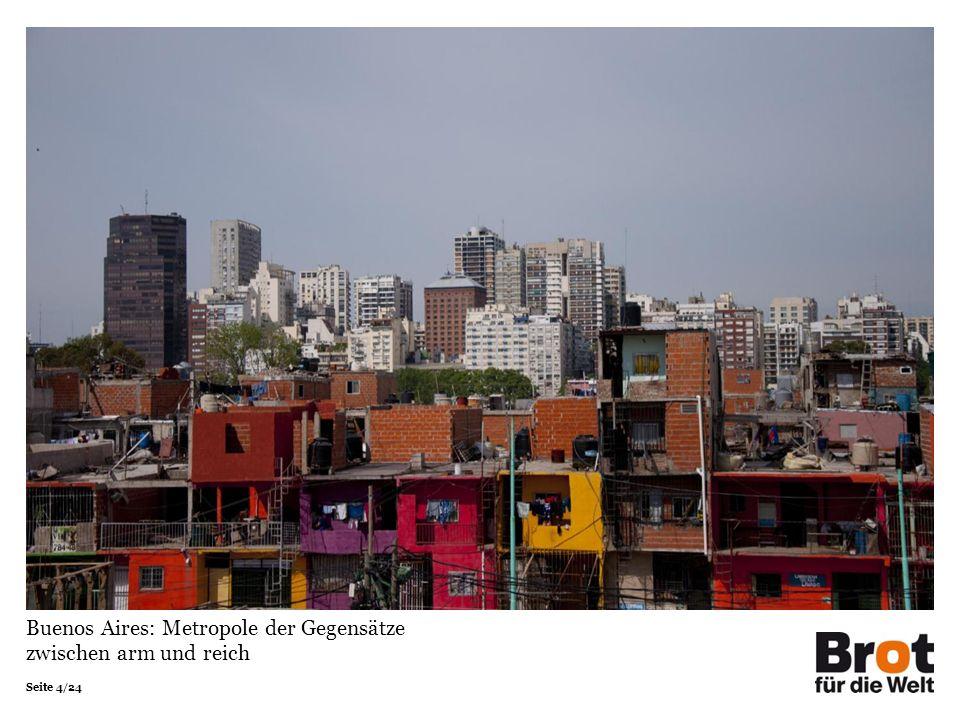 Seite 4/24 Buenos Aires: Metropole der Gegensätze zwischen arm und reich