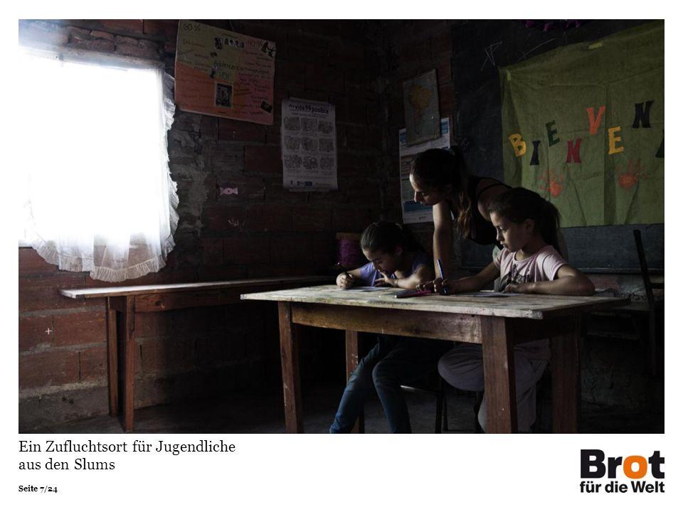Seite 7/24 Ein Zufluchtsort für Jugendliche aus den Slums