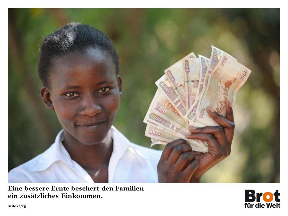 Seite 12/25 Eine bessere Ernte beschert den Familien ein zusätzliches Einkommen.
