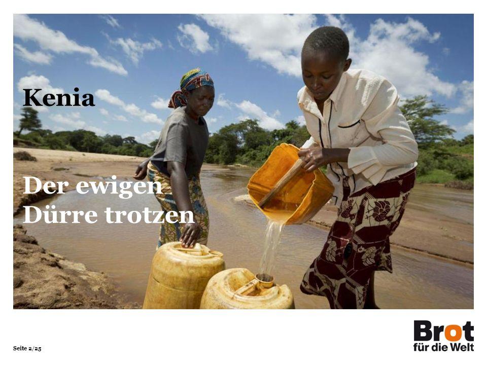 Seite 3/25 Kenia Kenia Deutschland Fläche in km²580.367357.104 Bevölkerung in Millionen 40,581,3 Bevölkerungsdichte in Einwohner/km²69228 Säuglingssterblichkeit in %4,40,4 Lebenserwartung Männer6278 Frauen6583 Analphabetenrate in % Männer9,4< 1 Frauen20,3< 1 Bruttoinlandsprodukt in Dollar/Kopf1.70037.900 Quellen: Fischer Weltalmanach, CIA World Factbook (2012)