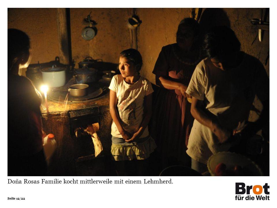Seite 12/22 Doña Rosas Familie kocht mittlerweile mit einem Lehmherd.