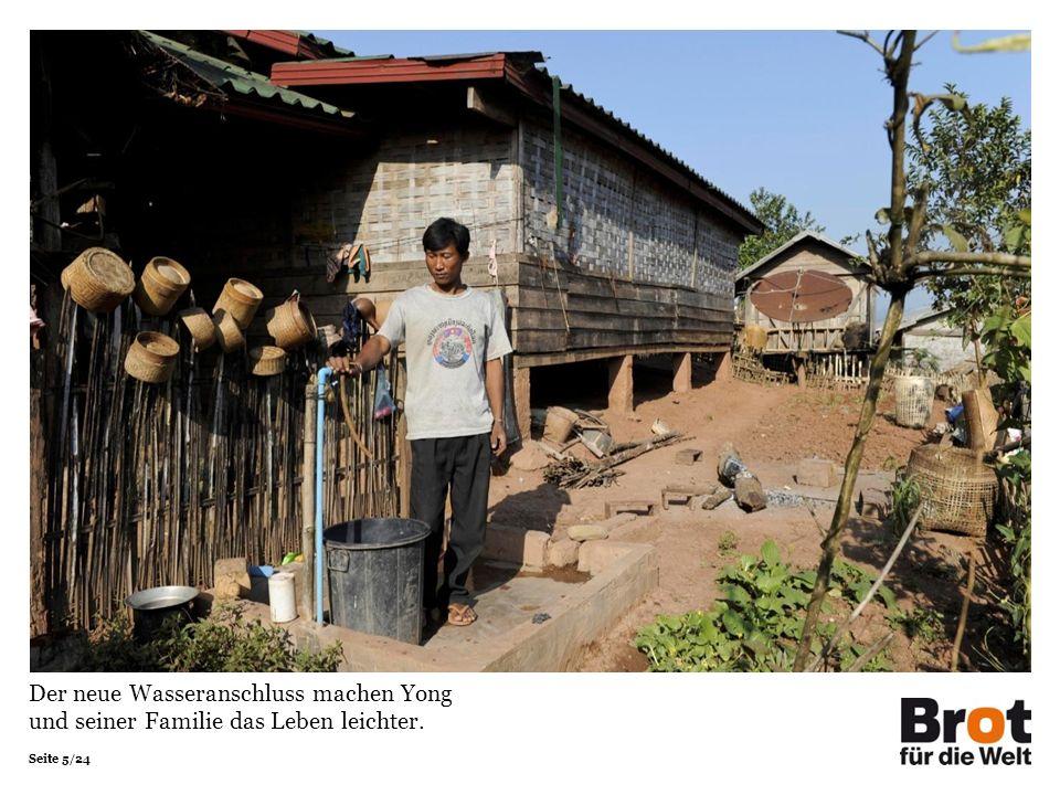 Seite 5/24 Der neue Wasseranschluss machen Yong und seiner Familie das Leben leichter.