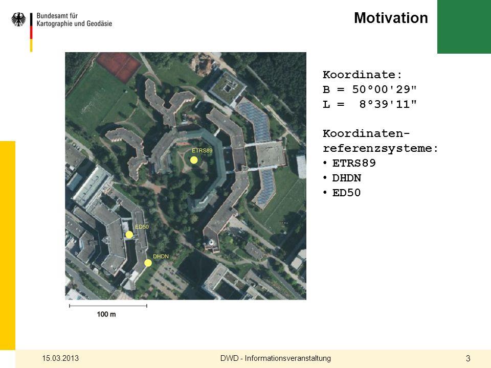Transformation Helmert DHDN nach ETRS89 Berechnung aus identischen Punkten Koordinaten in DHDN und ETRS89 Transformationsgebiete Deutschland < 3 m Nord / Mitte / Süd / Ost < 1 m DWD - Informationsveranstaltung15.03.2013 24