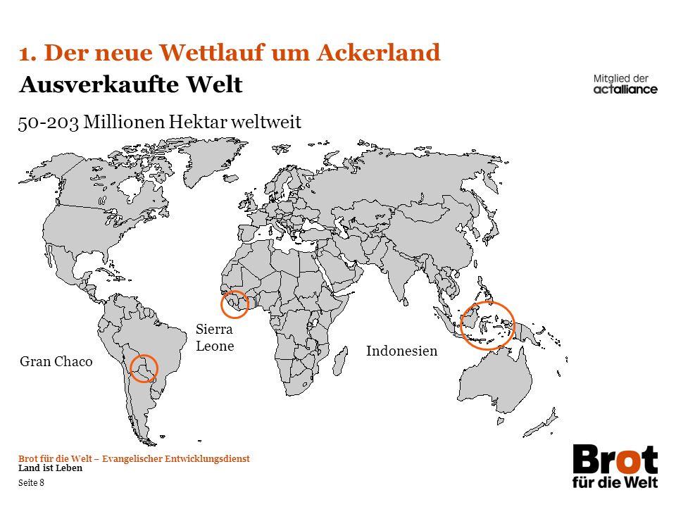 Brot für die Welt – Evangelischer Entwicklungsdienst Land ist Leben Seite 9 1.