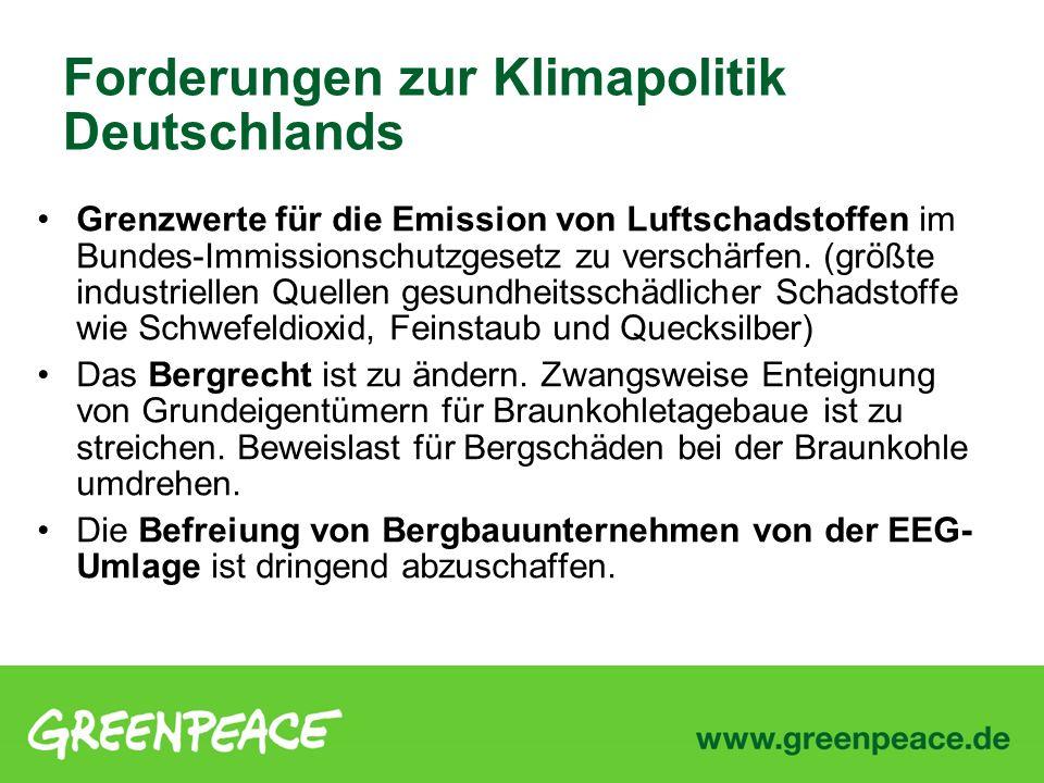 Grenzwerte für die Emission von Luftschadstoffen im Bundes-Immissionschutzgesetz zu verschärfen. (größte industriellen Quellen gesundheitsschädlicher