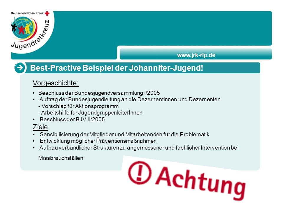 www.jrk-rlp.de Best-Practive Beispiel der Johanniter-Jugend.