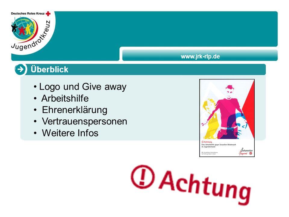 www.jrk-rlp.de Überblick Logo und Give away Arbeitshilfe Ehrenerklärung Vertrauenspersonen Weitere Infos