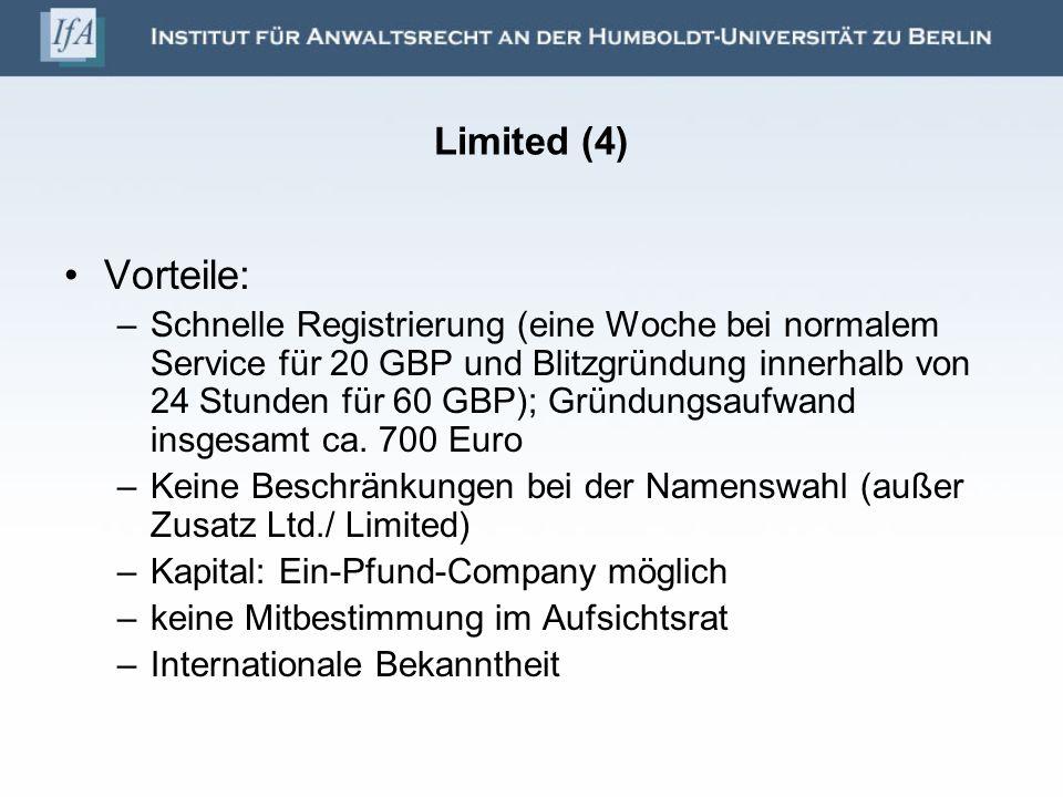 Limited (4) Vorteile: –Schnelle Registrierung (eine Woche bei normalem Service für 20 GBP und Blitzgründung innerhalb von 24 Stunden für 60 GBP); Grün