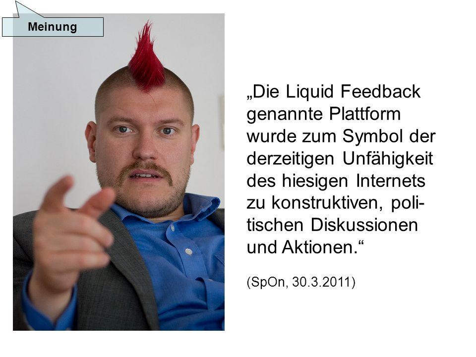 Die Liquid Feedback genannte Plattform wurde zum Symbol der derzeitigen Unfähigkeit des hiesigen Internets zu konstruktiven, poli- tischen Diskussionen und Aktionen.