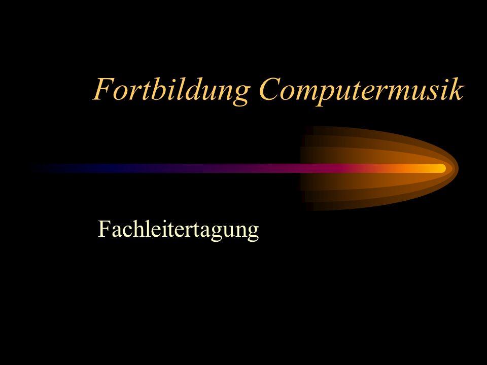Fortbildung Computermusik Fachleitertagung