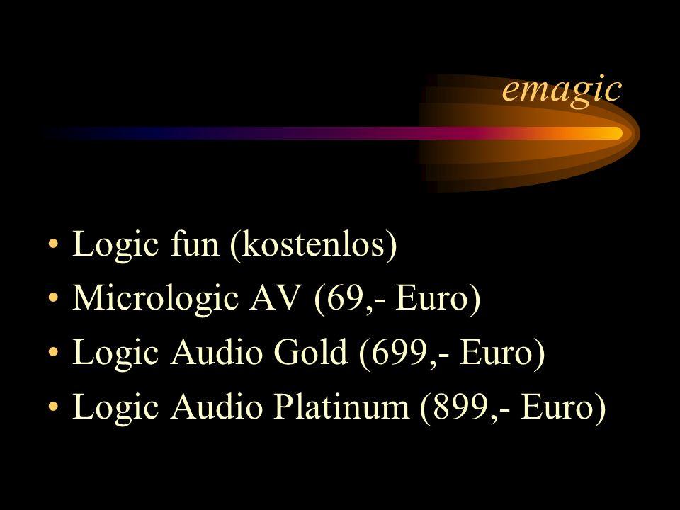 emagic Logic fun (kostenlos) Micrologic AV (69,- Euro) Logic Audio Gold (699,- Euro) Logic Audio Platinum (899,- Euro)
