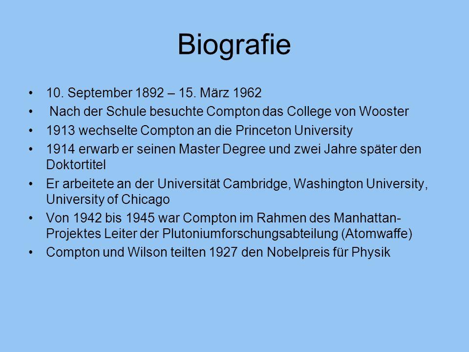 Biografie 10. September 1892 – 15. März 1962 Nach der Schule besuchte Compton das College von Wooster 1913 wechselte Compton an die Princeton Universi