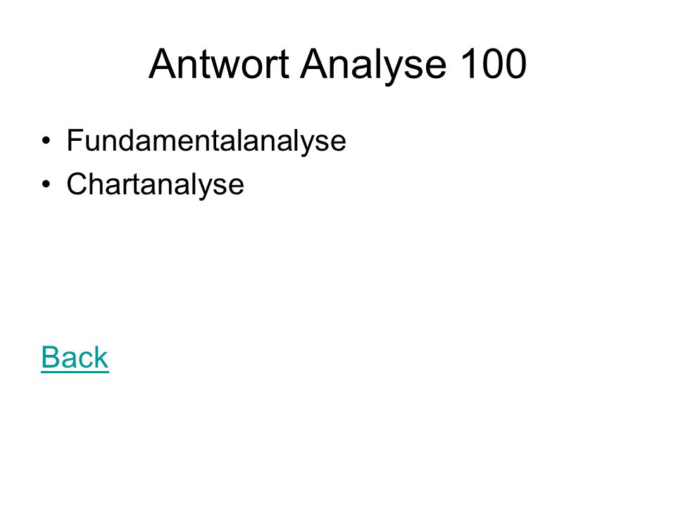 Antwort Analyse 100 Fundamentalanalyse Chartanalyse Back