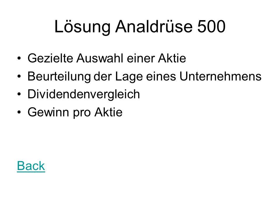 Lösung Analdrüse 500 Gezielte Auswahl einer Aktie Beurteilung der Lage eines Unternehmens Dividendenvergleich Gewinn pro Aktie Back