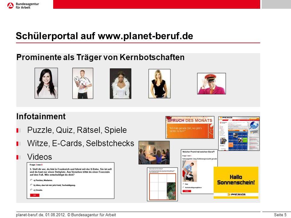 Seite 6 planet-beruf.de, 01.08.2012, © Bundesagentur für Arbeit Das BERUFE-Universum … wurde unter wissenschaftlicher Leitung von Prof.