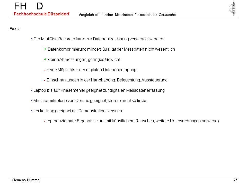 Clemens Hummel FH D Fachhochschule Düsseldorf Vergleich akustischer Messketten für technische Geräusche 25 Laptop bis auf Phasenfehler geeignet zur di
