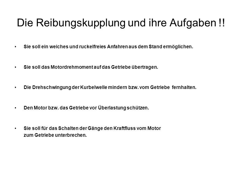 Die Reibungskupplung und ihre Aufgaben !.