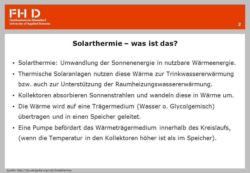 Solarthermie – was ist das? Solarthermie: Umwandlung der Sonnenenergie in nutzbare Wärmeenergie. Thermische Solaranlagen nutzen diese Wärme zur Trinkw