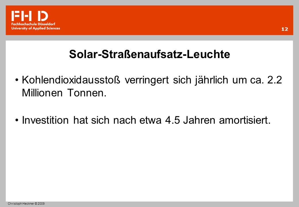 Solar-Straßenaufsatz-Leuchte Kohlendioxidausstoß verringert sich jährlich um ca. 2.2 Millionen Tonnen. Investition hat sich nach etwa 4.5 Jahren amort