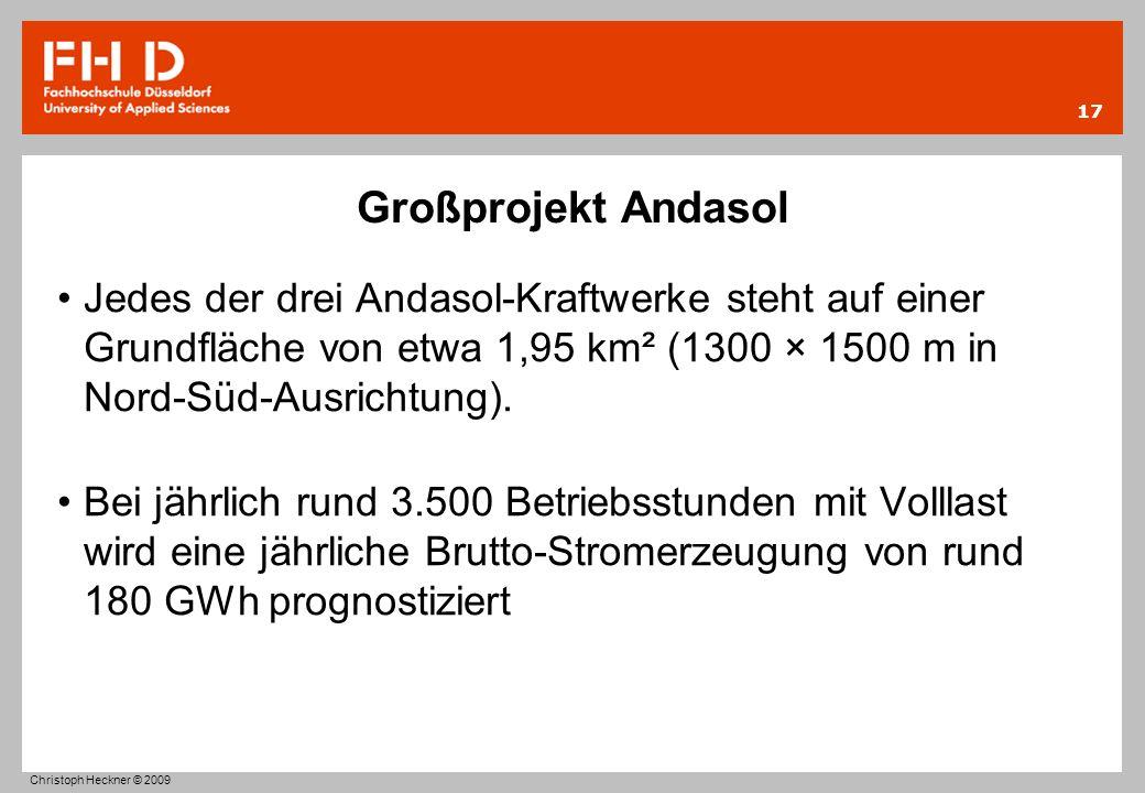Großprojekt Andasol Jedes der drei Andasol-Kraftwerke steht auf einer Grundfläche von etwa 1,95 km² (1300 × 1500 m in Nord-Süd-Ausrichtung). Bei jährl