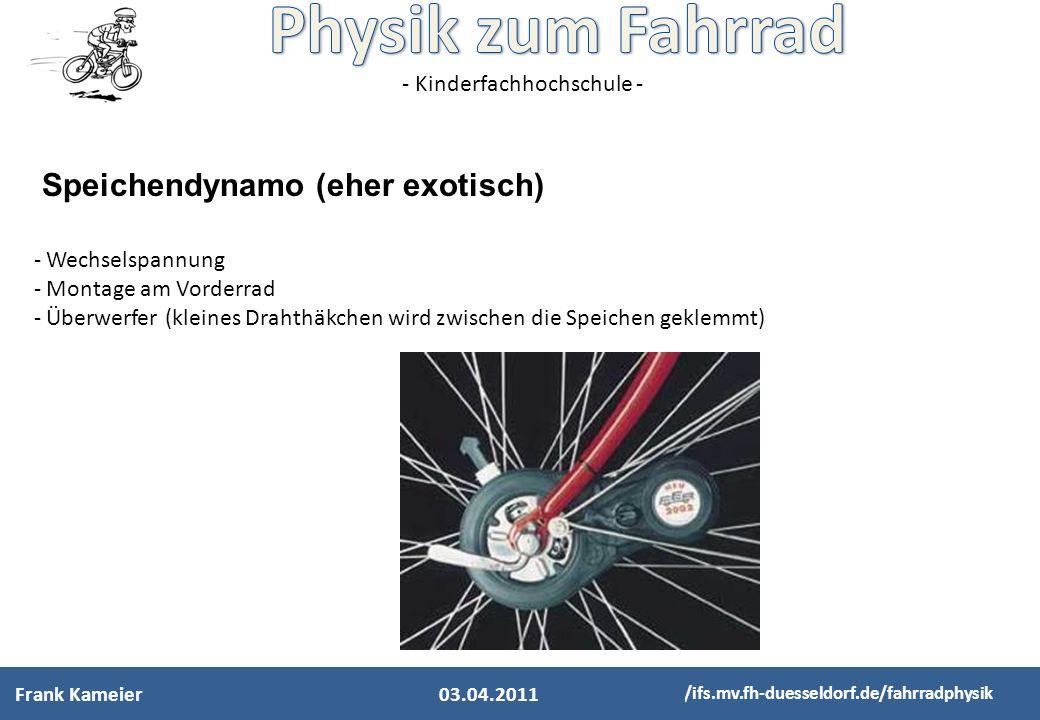 - Kinderfachhochschule - http://ifs.mv.fh-duesseldorf.de/fahrradphysik - Wechselspannung - Montage am Vorderrad - Überwerfer (kleines Drahthäkchen wir