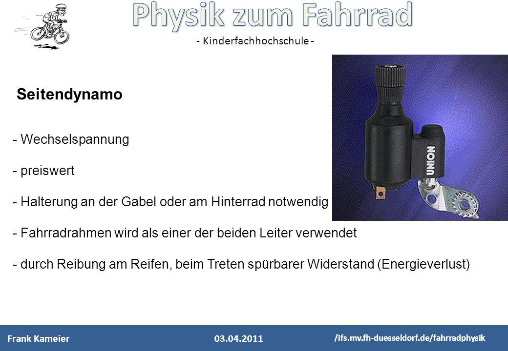 - Kinderfachhochschule - http://ifs.mv.fh-duesseldorf.de/fahrradphysik - Wechselspannung - preiswert - Halterung an der Gabel oder am Hinterrad notwen