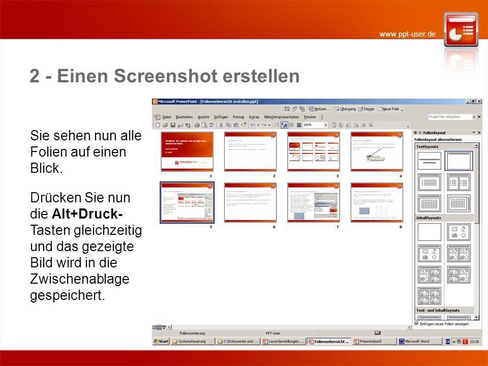 www.ppt-user.de 2 - Einen Screenshot erstellen Sie sehen nun alle Folien auf einen Blick.