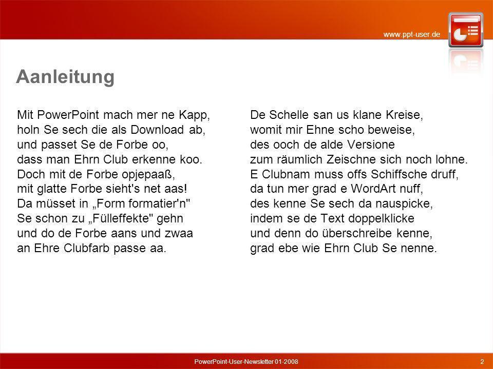 www.ppt-user.de PowerPoint-User-Newsletter 01-20083