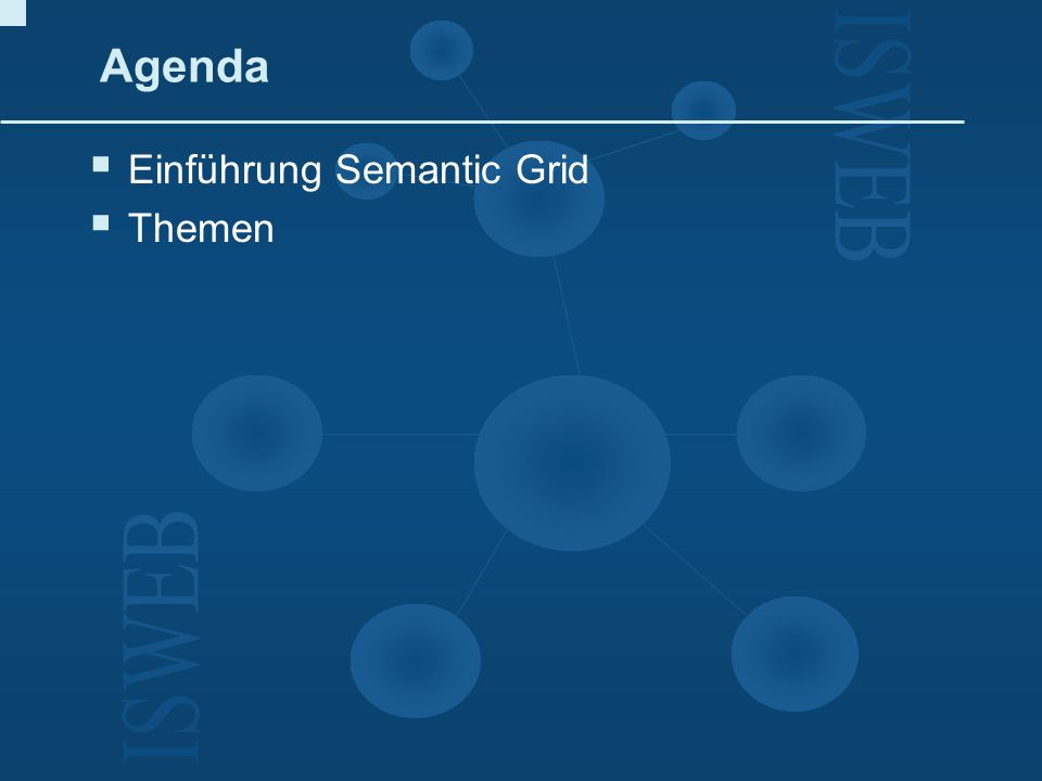 Semantic Grid Was ist Semantic Web.