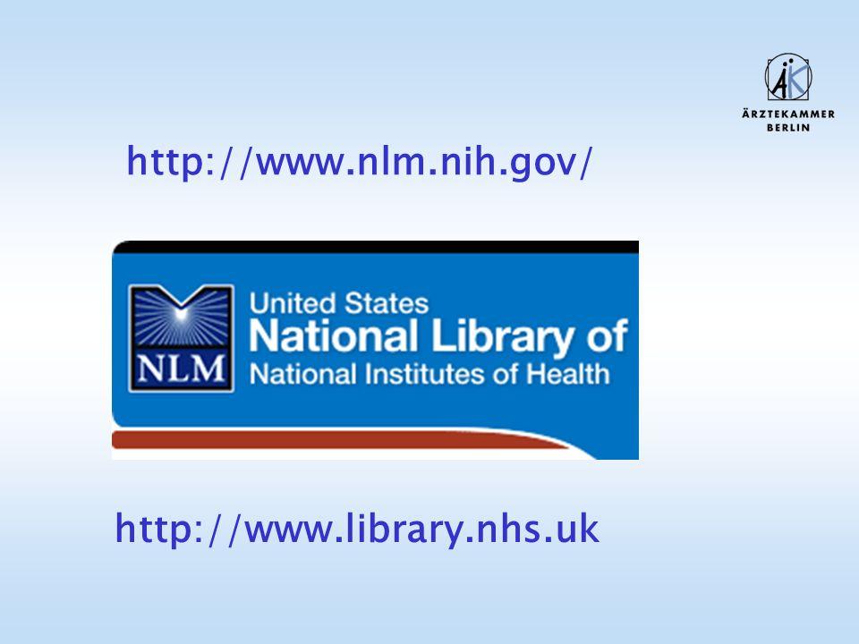 http://www.nlm.nih.gov/ http://www.library.nhs.uk
