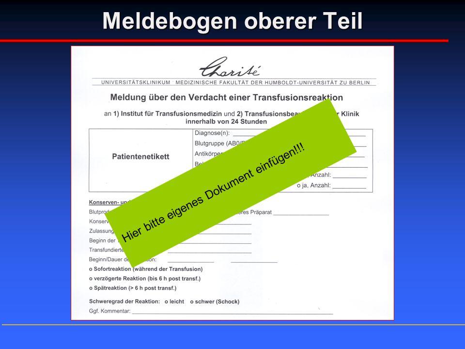 Meldebogen oberer Teil Hier bitte eigenes Dokument einfügen!!!