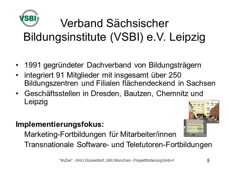 ImZiel - HHU Düsseldorf, LMU München - Projektförderung bmb+f 5 Verband Sächsischer Bildungsinstitute (VSBI) e.V.
