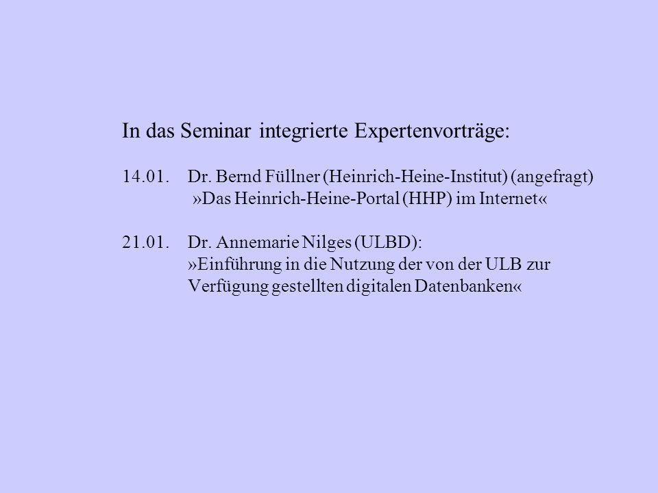 In das Seminar integrierte Expertenvorträge: 14.01.Dr.