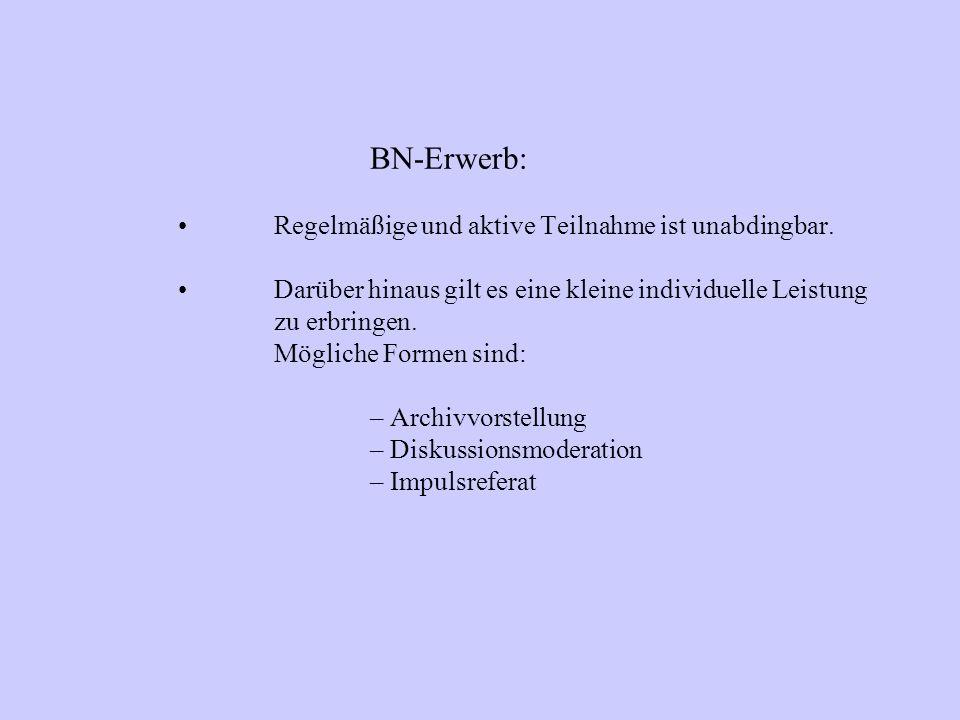 BN-Erwerb: Regelmäßige und aktive Teilnahme ist unabdingbar.