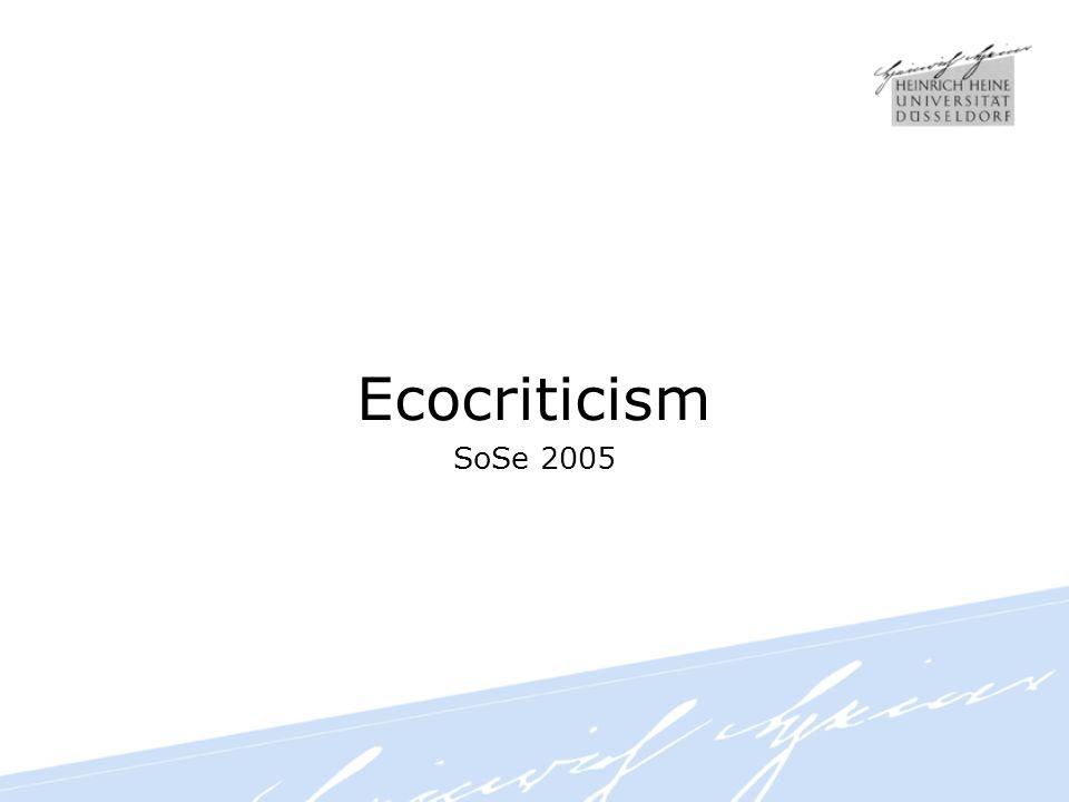 Ecocriticism SoSe 2005