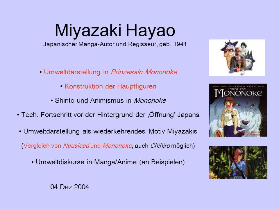 Miyazaki Hayao Japanischer Manga-Autor und Regisseur, geb. 1941 Umweltdarstellung in Prinzessin Mononoke Konstruktion der Hauptfiguren Shinto und Anim