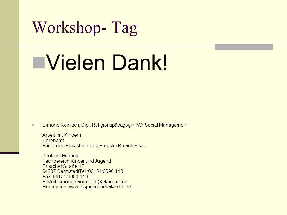 Workshop- Tag Vielen Dank. Simone Reinisch, Dipl.